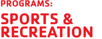 programs: sports and recreation