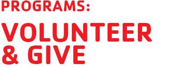 programs: volunteer and give